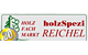 holzSpezi Reichel - vorsuchhuette