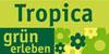 grün erleben Tropica Gartencenter GmbH - kriftel